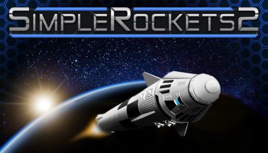 SimpleRockets 2 (v0.6.9.2) Download free