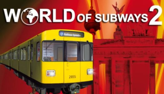 World of Subways 2 – Berlin Line 7 Free Download