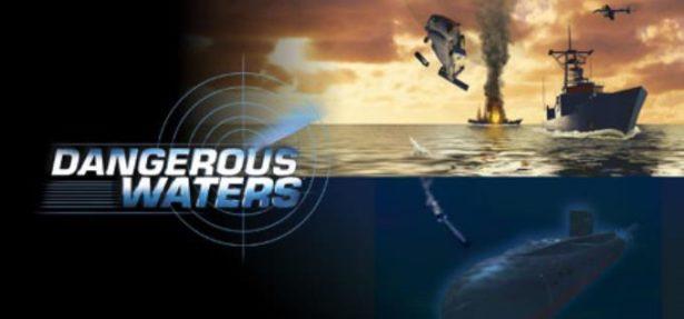 Dangerous Waters Free Download