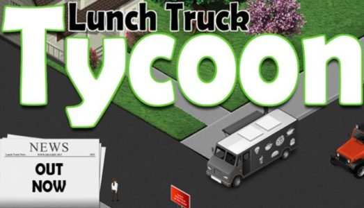 Lunch Truck Tycoon Free Download