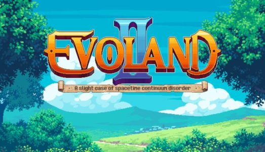 Evoland 2 (v1.0.9137) Download free