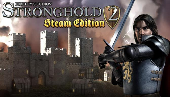 Stronghold 2: Steam Edition Free Download – Full PC Games – CueFactor