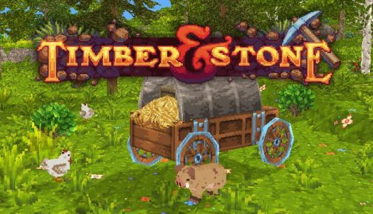Timber and Stone (v1.7.1) Download free