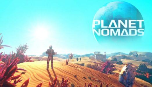 Planet Nomads (v0.9.8.1) Download free
