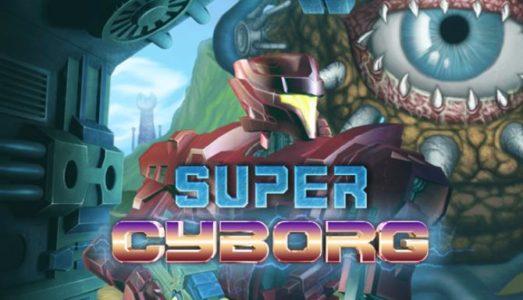 Super Cyborg (v1.27) Download free