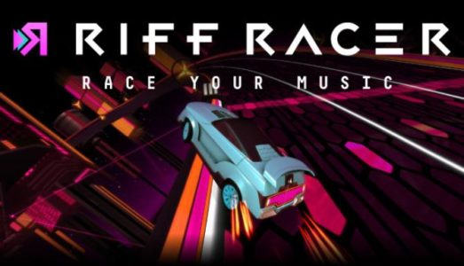 Riff Racer Race Your Music! Free Download