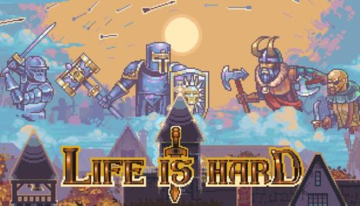 Life is Hard Free Download