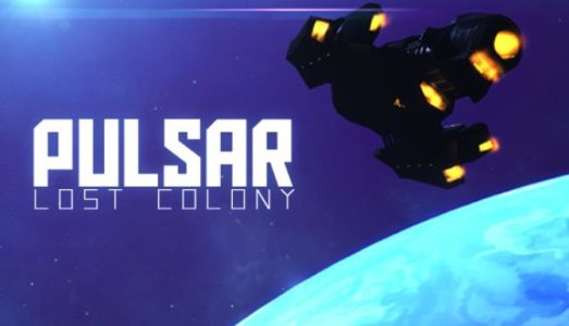PULSAR: Lost Colony (Beta 21.8) Download free