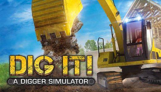 DIG IT! A Digger Simulator Free Download