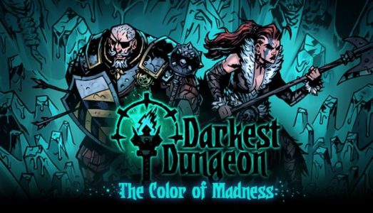 Darkest Dungeon: The Color Of Madness Free Download