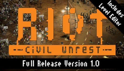RIOT: Civil Unrest Free Download