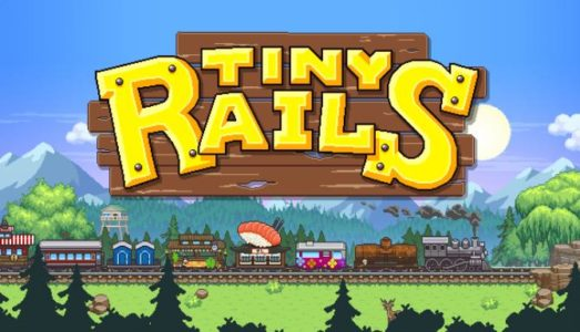 Tiny Rails Free Download