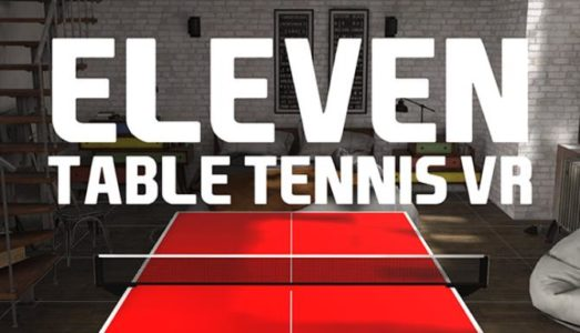 Eleven: Table Tennis VR Free Download