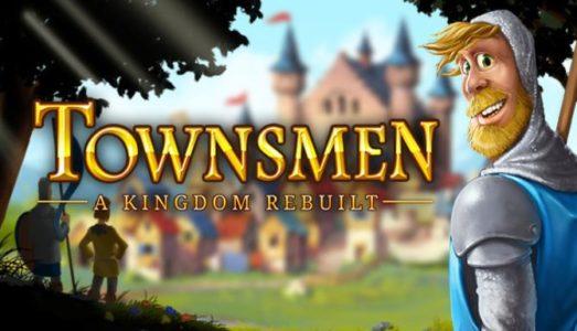 Townsmen A Kingdom Rebuilt Free Download