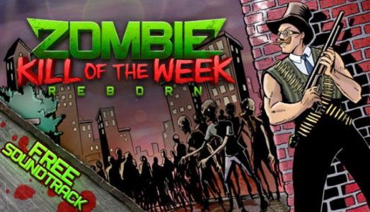 Zombie Kill of the Week Reborn v1.4.0.1 Free Download