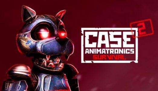 CASE 2: Animatronics Survival Free Download