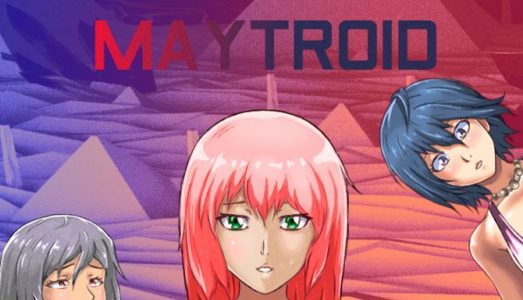 Maytroid. I swear its a nice game too Free Download