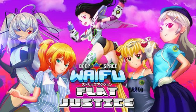 deep space waifu: FLAT JUSTICE VERSION Free Download