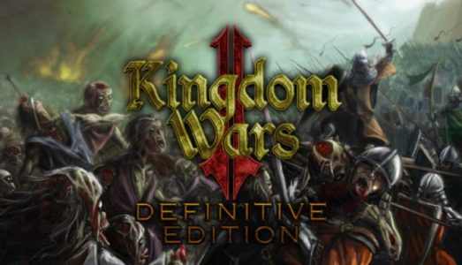Kingdom Wars 2: Definitive Edition Free Download (v1.08)