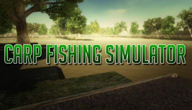 Carp Fishing Simulator Free Download (Build 21)