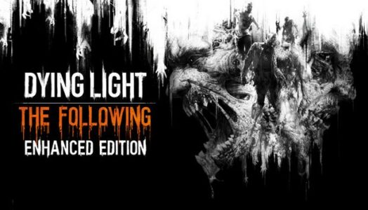 Dying Light: The Following Enhanced Edition Free Download (v1.12.2 + ALL DLC + GOG)