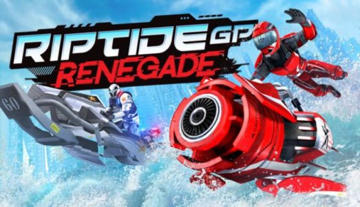 Riptide GP: Renegade Free Download