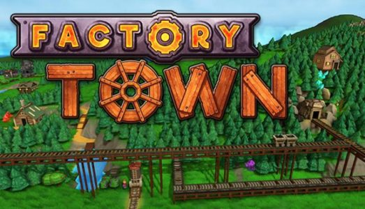 Factory Town Free Download (v0.144a)