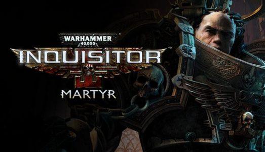 Warhammer 40,000: Inquisitor Martyr Free Download