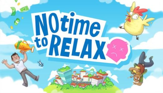 No Time to Relax Free Download (v1.1.0)