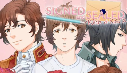 Signed and Sealed With a Kiss Free Download