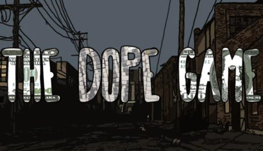 The Dope Game Free Download (v3.4)