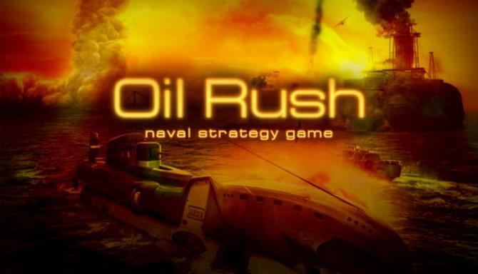 Oil Rush Free Download