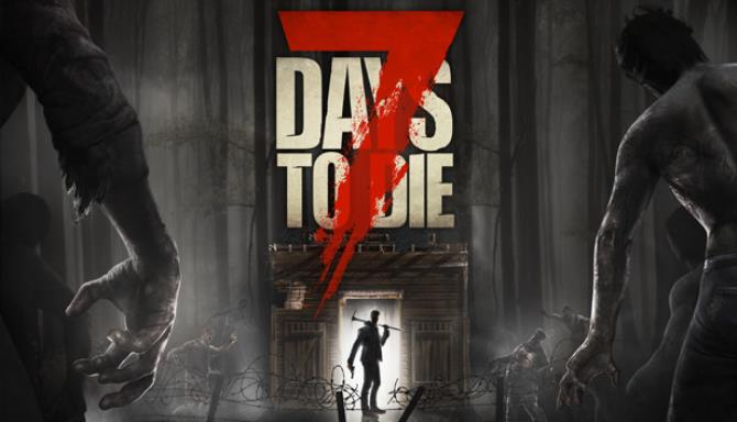 7 Days to Die Free Download (Alpha 18.4)