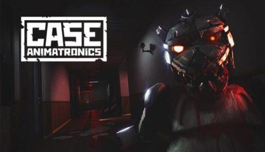 CASE: Animatronics Free Download