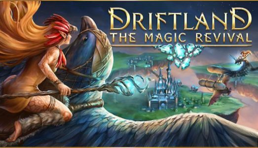 Driftland: The Magic Revival Free Download (v1.3.6)