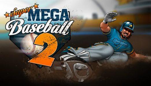 Super Mega Baseball 2 Free Download (Update 10 ALL DLC)