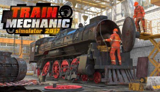 Train Mechanic Simulator 2017 Free Download (v1.0.19)