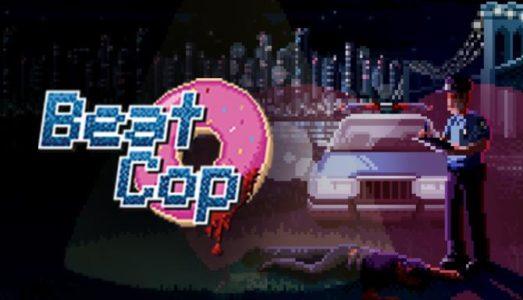 Beat Cop Free Download (v1.1.747)