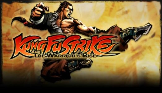 Kung Fu Strike The Warriors Rise Free Download
