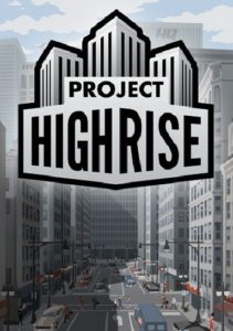 Project Highrise Free Download (v1.4.2)