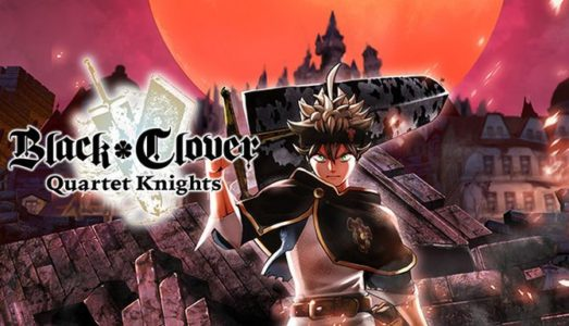 BLACK CLOVER: QUARTET KNIGHTS Free Download (ALL DLC)