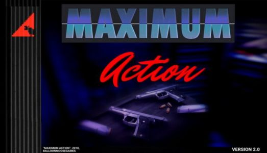 Maximum Action Free Download (v0.62)