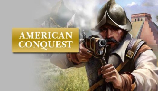 American Conquest Free Download