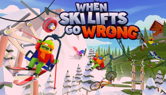 When Ski Lifts Go Wrong Free Download (v1.1.0)