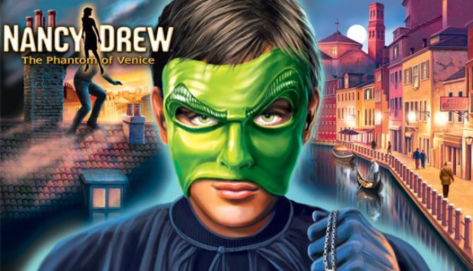 Nancy Drew: The Phantom of Venice Free Download
