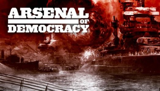 Arsenal of Democracy: A Hearts of Iron Game Free Download
