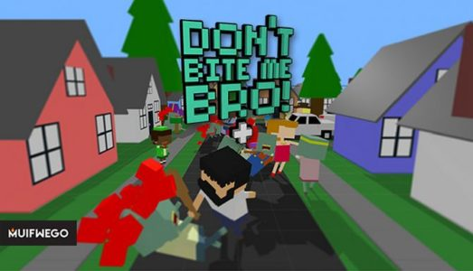 Dont Bite Me Bro! Free Download