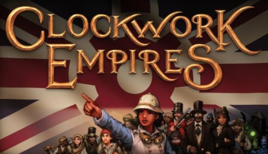 Clockwork Empires Free Download (v1.0D)