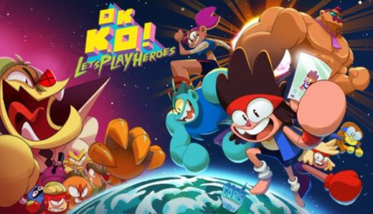 OK K.O.! Let's Play Heroes Free Download (v1.0.0.159)
