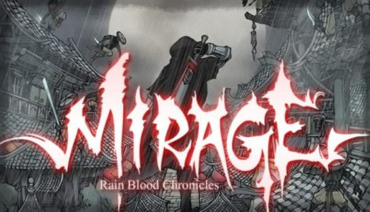 Rain Blood Chronicles: Mirage Free Download